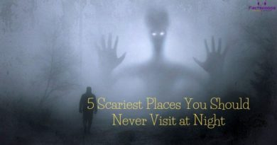5 Scariest Places You Should Never Visit at Night