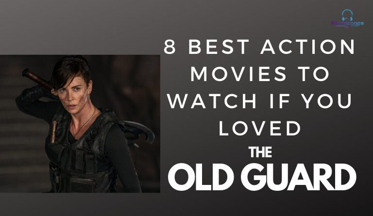 Movies Like The Old Guard